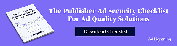 ADL_CTA_The-Publisher-Ad-Security-Checklist--For-Ad-Quality-Solutions