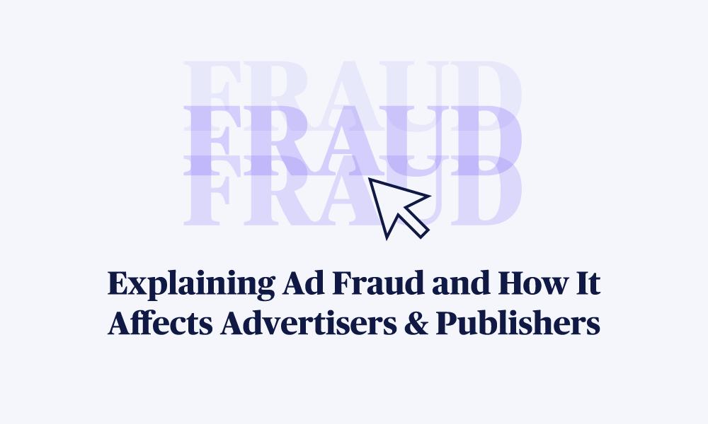 Adlightning_Explaining-Ad-Fraud_Blog.1
