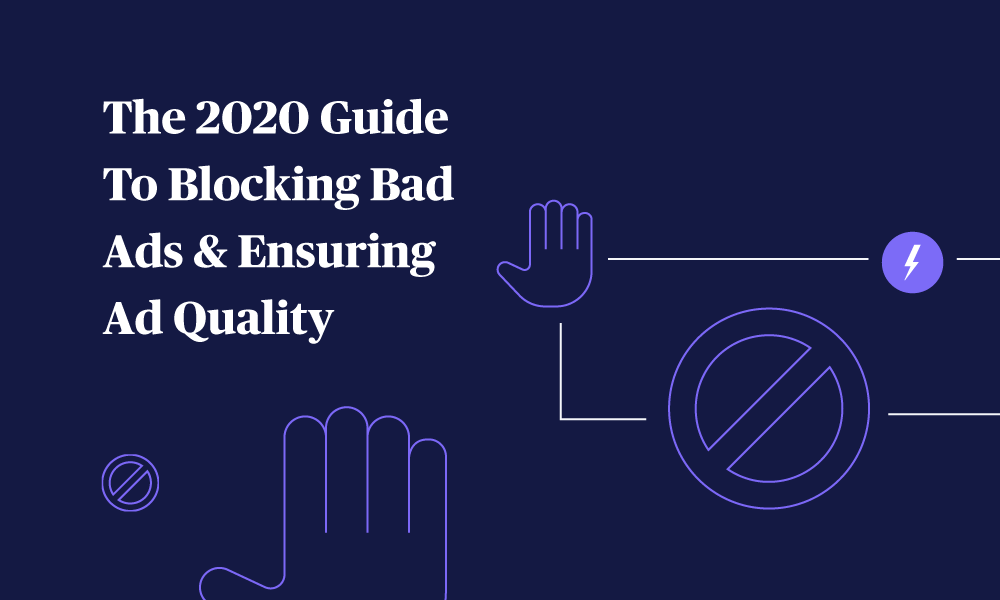 Adlightning_The-2020-Guide-To-Blocking-Bad-Ads-&-Ensuring-Ad-Quality